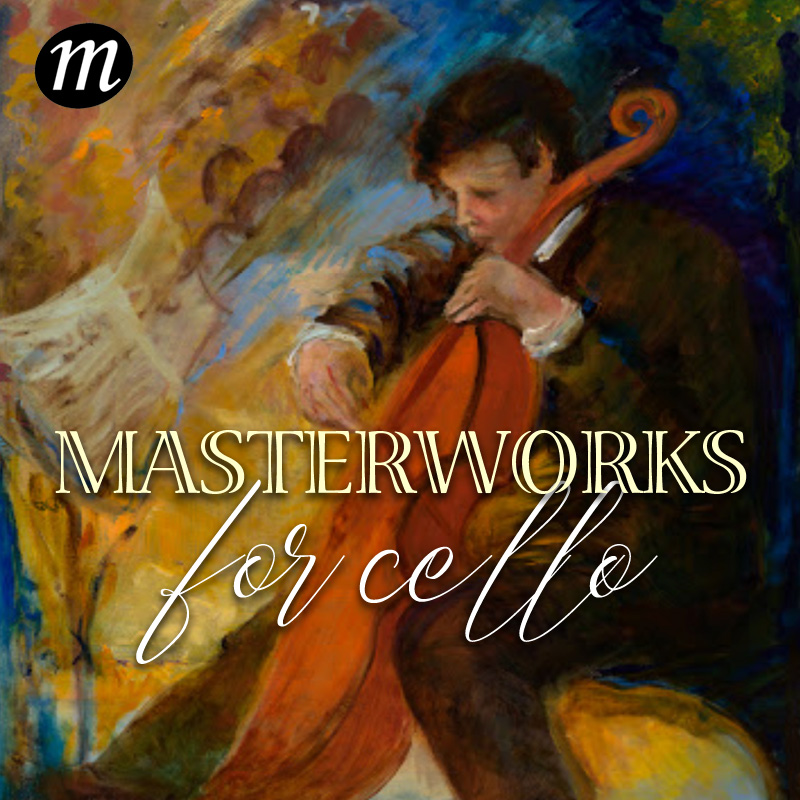 Masterworks for Cello