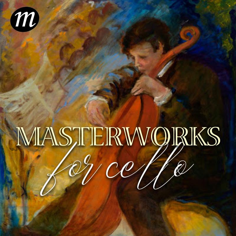 Masterworks for Cello